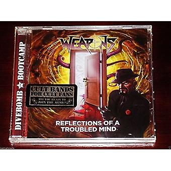 Weapons - Reflections of a Troubled Mind [CD] USA import