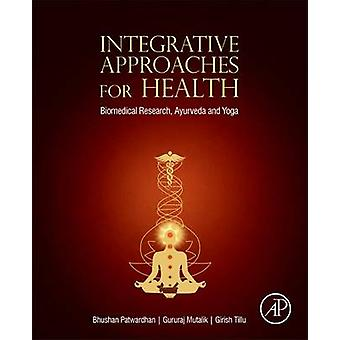 Integrative Approaches for Health by Bhushan Patwardhan