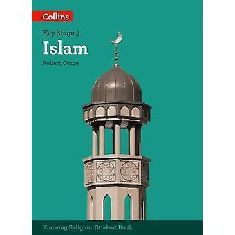 Islam by Robert Orme - Waqar Ahmedi - 9780008227722 Book