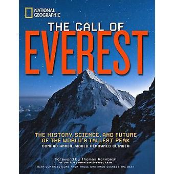 L'appel de l'Everest - l'histoire - Science - et l'avenir du monde