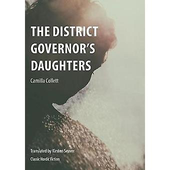 The District Governor's Daughters - 2017 by Camilla Collett - 97819094