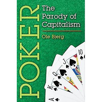 Poker - The Parody of Capitalism by Ole Bjerg - 9780472051632 Book