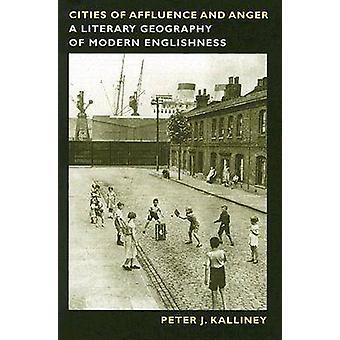 Villes de richesse et de la colère - une géographie littéraire de l'anglais moderne