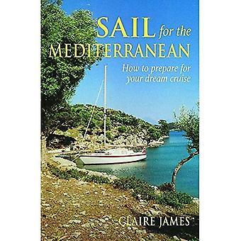Navegar para o Mediterrâneo: como se preparar para seu cruzeiro de sonho