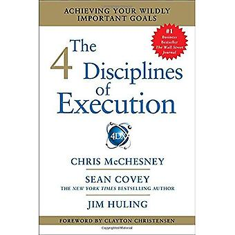 4 Disziplinen der Ausführung: Ihre Wild wichtige Ziele