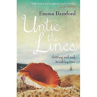Untie the Lines: Setting Sail and Breaking Free