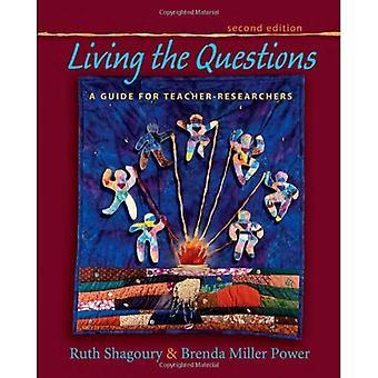 Living frågorna: en Guide för lärare-forskare