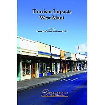 Matkailun vaikutuksia West Maui