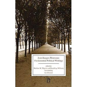 : Jean-Jacques Rousseau: Écrits politiques fondamentaux