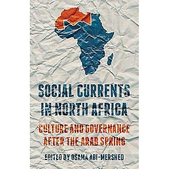 Les courants sociaux en Afrique du Nord: la Culture et la gouvernance après le printemps arabe
