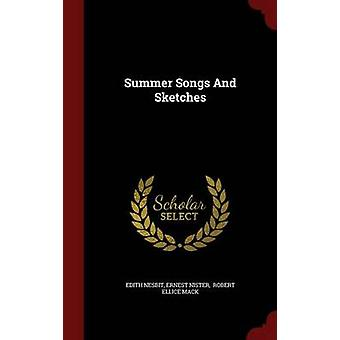 Summer Songs And Sketches by Nesbit & Edith