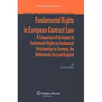 Diritti fondamentali nel diritto contrattuale europeo da Mak C