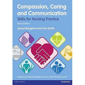 Compassion - Caring and Communication - Skills for Nursing Practice (2