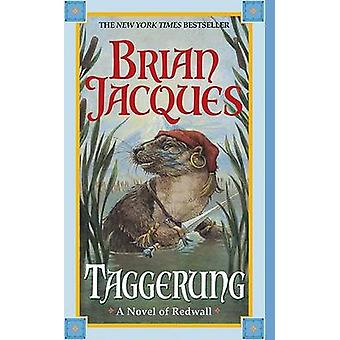 Taggerung by Brian Jacques - 9780441009688 Book