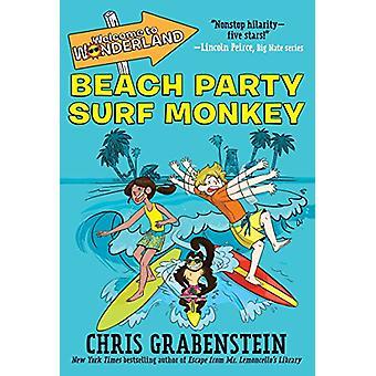 Welcome to Wonderland #2 - Beach Party Surf Monkey by Chris Grabenstei