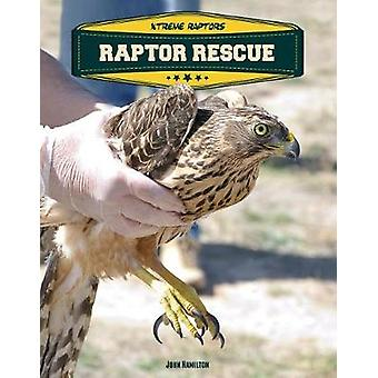 Raptor Rescue by John Hamilton - 9781532110061 Book
