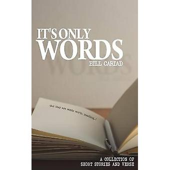 It's Only Words by Bill Cariad - 9781785381416 Book