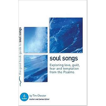 Soul Songs - Exploring Love - Temptation - Guilt and Fear from the Psa