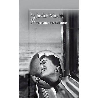 Los Enamoramientos by Javier Marias - 9788420407135 Book