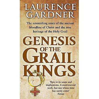 Genesis of the Grail Kings by Laurence Gardner - 9780553825091 Book