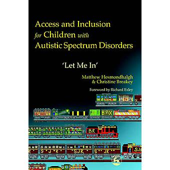 アクセスと L - 自閉症スペクトラム障害児のインクルー ジョン