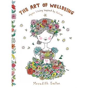 Art of Wellbeing by Meredith Gaston