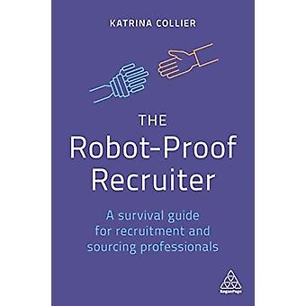 RobotProof Recruiter by Katrina Collier