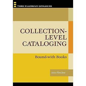 Sammlungsebene Katalogisierung - Bound-mit Büchern von Jain Fletcher - 9781