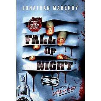 Fall of Night by Jonathan Maberry - 9781250034946 Book