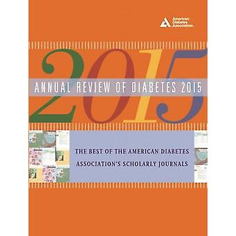 Annual Review of Diabetes - 2015 by American Diabetes Association - 97