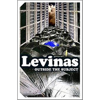 Outside the Subject by Levinas & Emmanuel