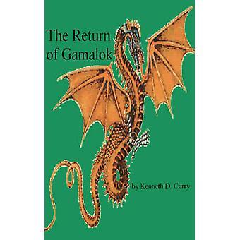 The Return of Gamalok av Curry & Kenneth & D.