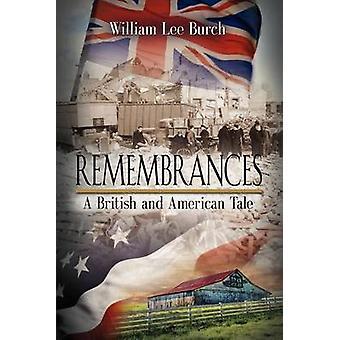 Remembrances A British and American Tale by Burch & William Lee