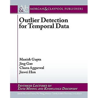 Outlier Detection for Temporal Data by Gupta & Manish