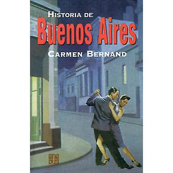 Historia de Buenos Aires by Bernand & Carmen