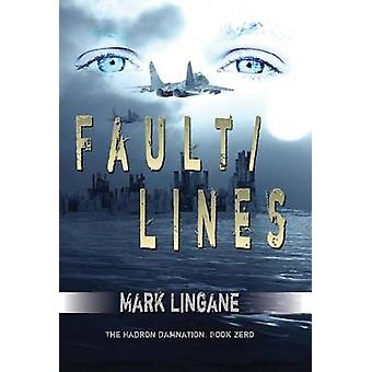 Faultlines by Lingane & Mark