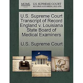 U.S. Supreme Court Transcript of Record England v. Louisiana State Board of Medical Examiners by U.S. Supreme Court