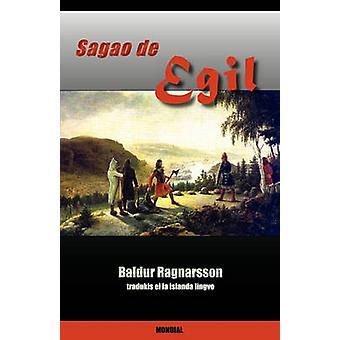 Sagao de Egil by Ragnarsson & Baldur