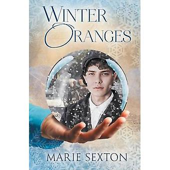 Winter Oranges by Sexton & Marie