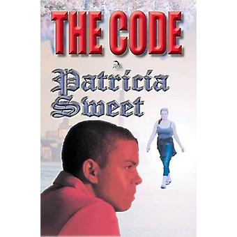 The Code by Sweet & Patricia