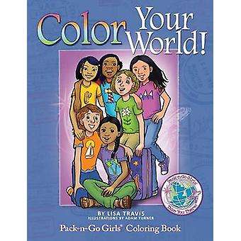 Color Your World PacknGo Girls Coloring Book by Travis & Lisa