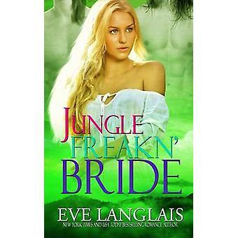 Jungle Freakn Bride by Langlais & Eve