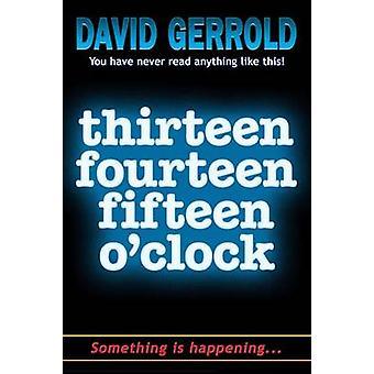 thirteen fourteen fifteen oclock by Gerrold & David