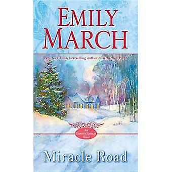 Miracle Road by Emily March - 9780345542281 Book