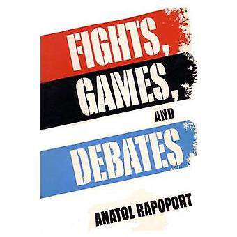 Fights - Games and Debates by Anatol Rapoport - 9780472087419 Book