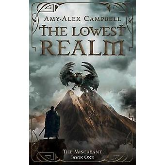 The Lowest Realm by Amy-Alex Campbell - 9780648699200 Book