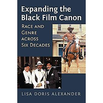Ampliare il Black Film Canon - Race and Genre in sei decenni