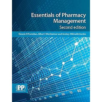 Essentials of Pharmacy Management (2) by Dennis H. Tootelian - Andrey