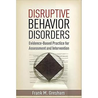 Disruptive Behavior Disorders - Evidence-Based Practice for Assessment