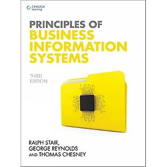 Principles of Business Information Systems by Thomas Chesney - 978147